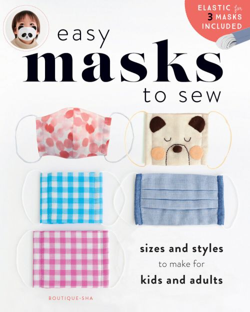 Easy Masks to Sew: Sizes and Styles to Make for Kids and Adults